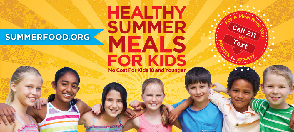 Summerfood.org Summer Feeding program. Call 211 for more information.