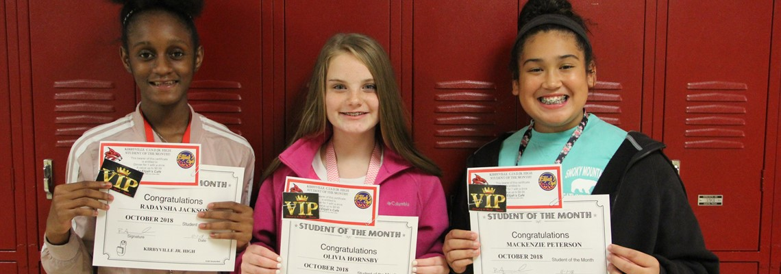 Congratulations to our October Students of the Month! 8th grade -Radaysha Jackson, 7th grade - Olivia Hornsby, 6th grade - Mackenzie Peterson.